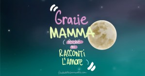 Festa della Mamma di Favoledellabuonanotte